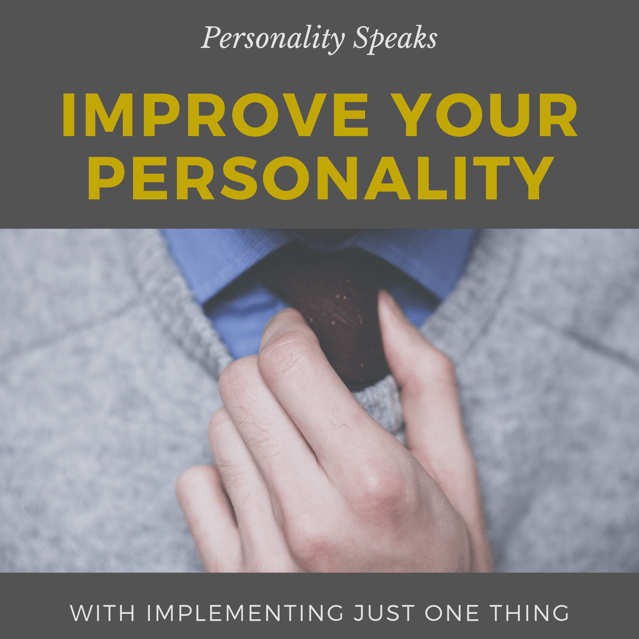 improve your personality